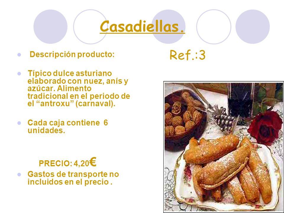 Casadiellas. Descripción producto: Típico dulce asturiano elaborado con nuez, anís y azúcar. Alimento tradicional en el periodo de el antroxu (carnava