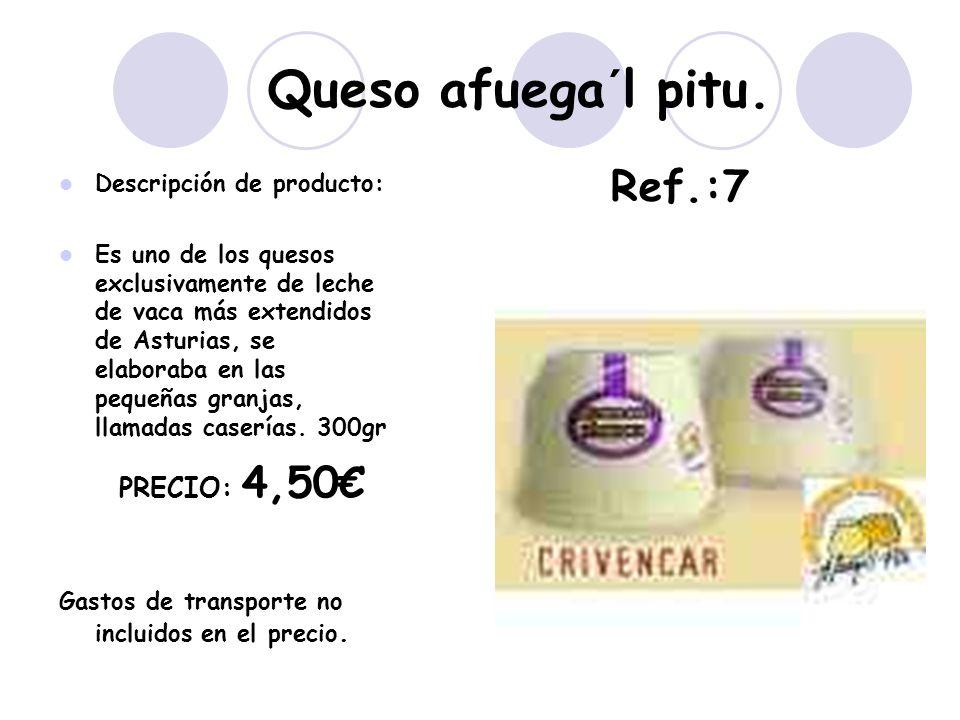 Queso afuega´l pitu. Descripción de producto: Es uno de los quesos exclusivamente de leche de vaca más extendidos de Asturias, se elaboraba en las peq