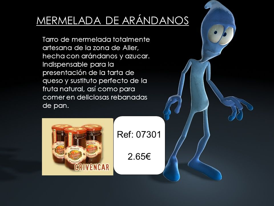 MERMELADA DE ARÁNDANOS Tarro de mermelada totalmente artesana de la zona de Aller, hecha con arándanos y azucar. Indispensable para la presentación de