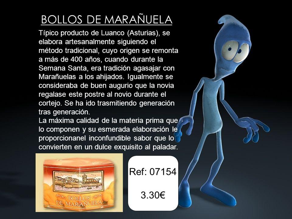 Ref: 07154 3.30 BOLLOS DE MARAÑUELA Típico producto de Luanco (Asturias), se elabora artesanalmente siguiendo el método tradicional, cuyo origen se remonta a más de 400 años, cuando durante la Semana Santa, era tradición agasajar con Marañuelas a los ahijados.