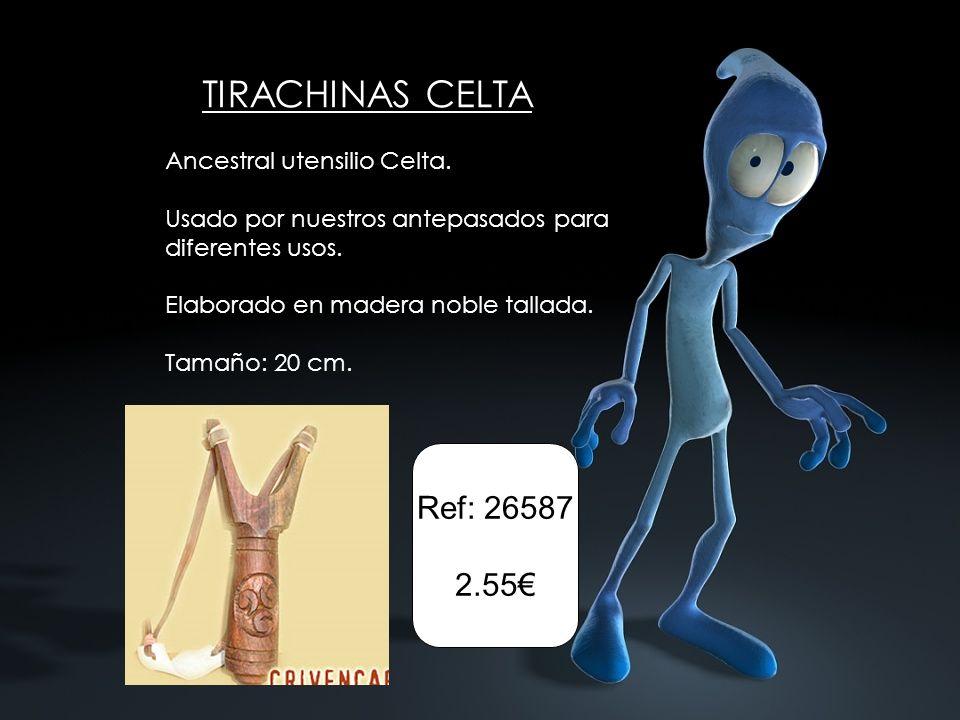 TIRACHINAS CELTA Ancestral utensilio Celta. Usado por nuestros antepasados para diferentes usos. Elaborado en madera noble tallada. Tamaño: 20 cm. Ref