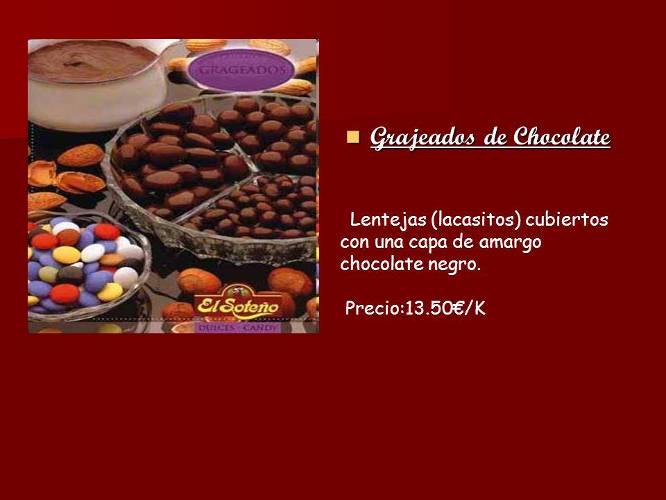 Grajeados de Chocolate Grajeados de Chocolate Lentejas (lacasitos) cubiertos con una capa de amargo chocolate negro. Precio:13.50/K