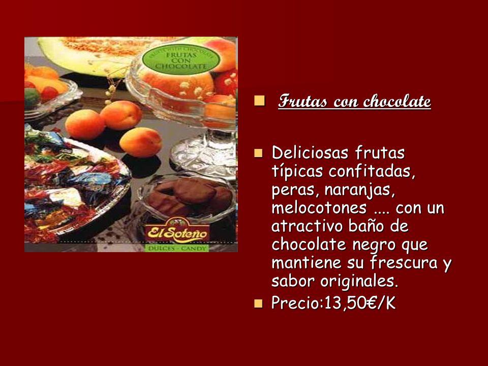 Frutas con chocolate Frutas con chocolate Deliciosas frutas típicas confitadas, peras, naranjas, melocotones.... con un atractivo baño de chocolate ne