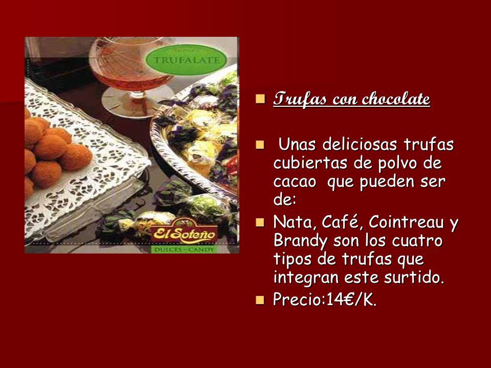 Trufas con chocolate Trufas con chocolate Unas deliciosas trufas cubiertas de polvo de cacao que pueden ser de: Unas deliciosas trufas cubiertas de po