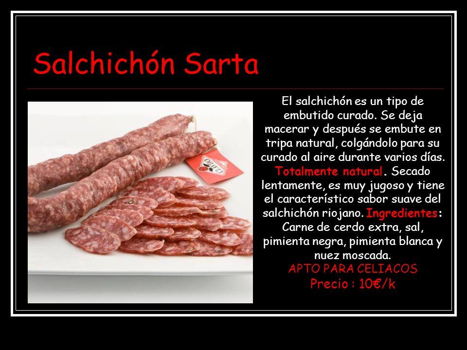 Salchichón Sarta El salchichón es un tipo de embutido curado. Se deja macerar y después se embute en tripa natural, colgándolo para su curado al aire