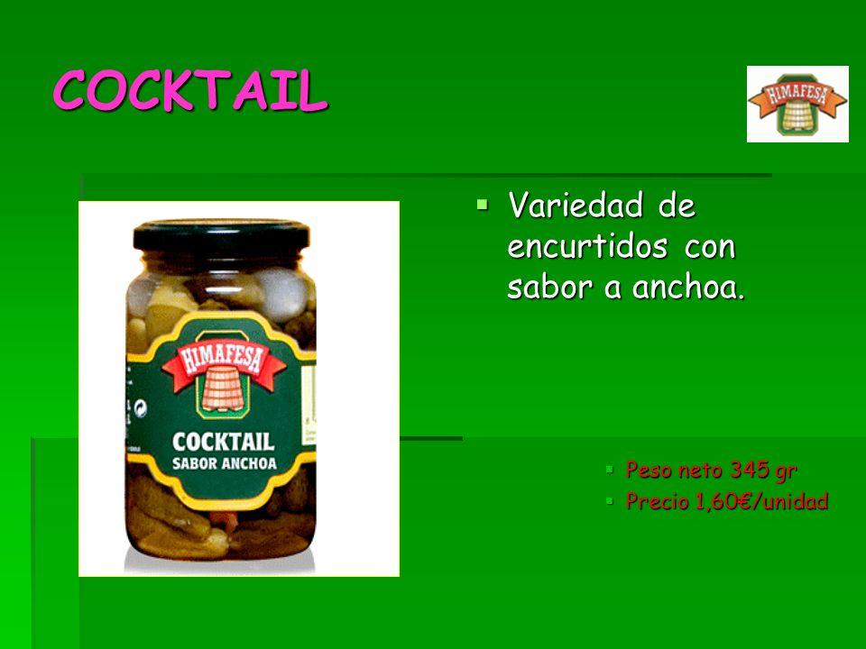 COCKTAIL Variedad de encurtidos con sabor a anchoa. Variedad de encurtidos con sabor a anchoa. Peso neto 345 gr Peso neto 345 gr Precio 1,60/unidad Pr