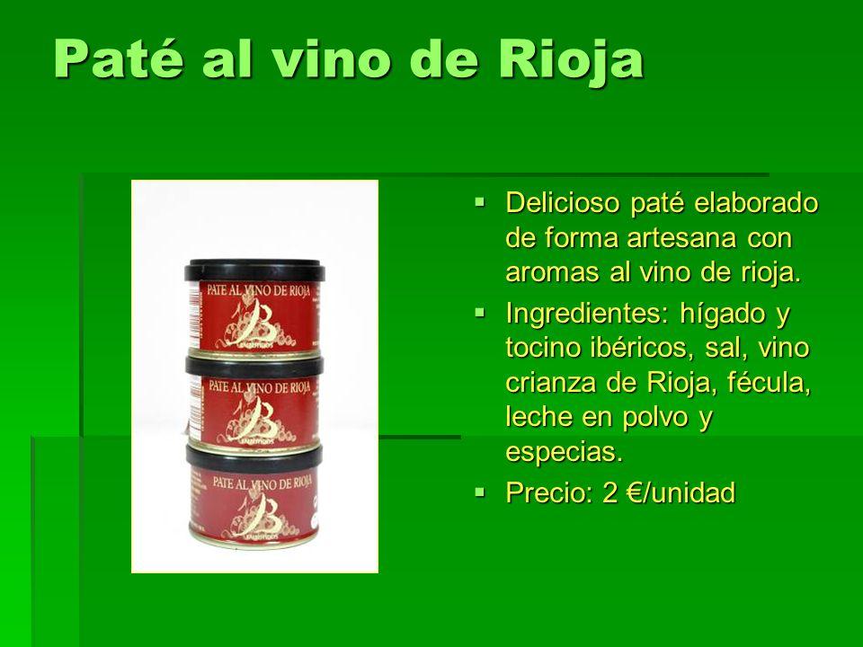 Paté al vino de Rioja Delicioso paté elaborado de forma artesana con aromas al vino de rioja. Delicioso paté elaborado de forma artesana con aromas al