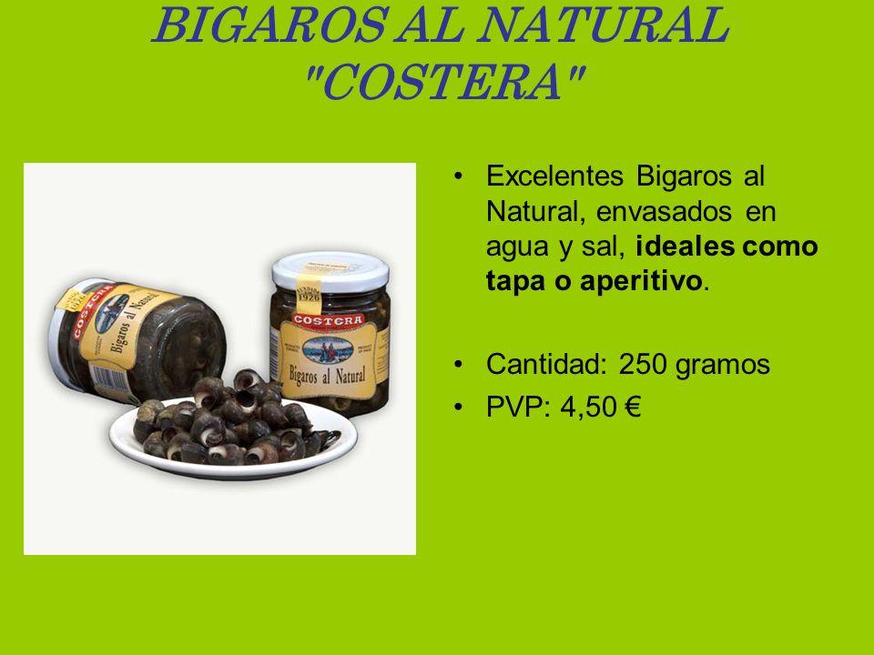 BIGAROS AL NATURAL