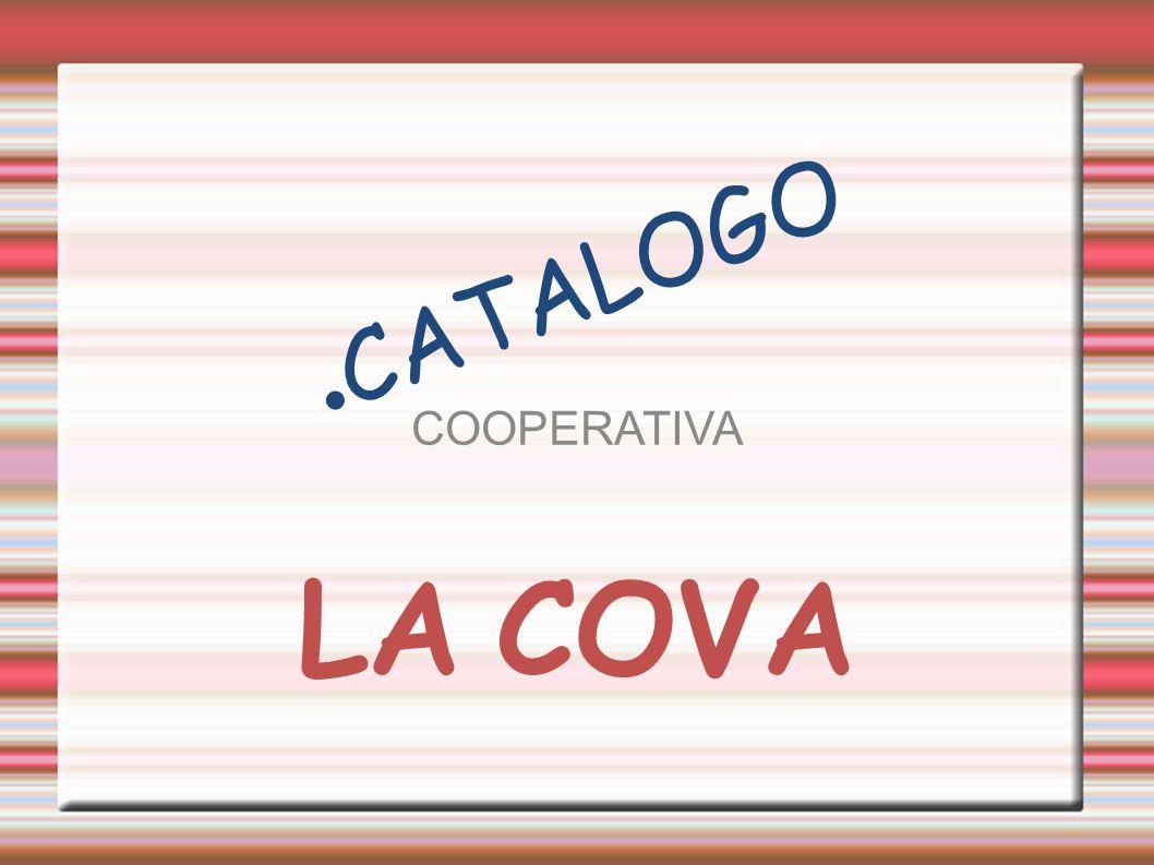 CATALOGO COOPERATIVA LA COVA
