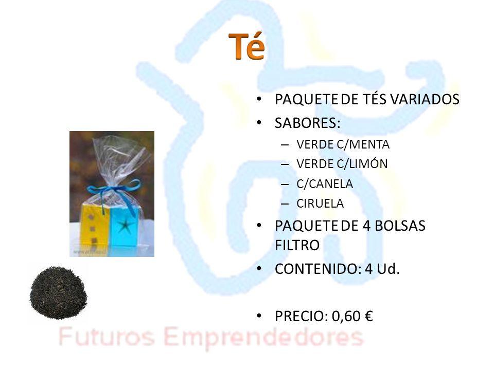 PAQUETE DE TÉS VARIADOS SABORES: – VERDE C/MENTA – VERDE C/LIMÓN – C/CANELA – CIRUELA PAQUETE DE 4 BOLSAS FILTRO CONTENIDO: 4 Ud. PRECIO: 0,60