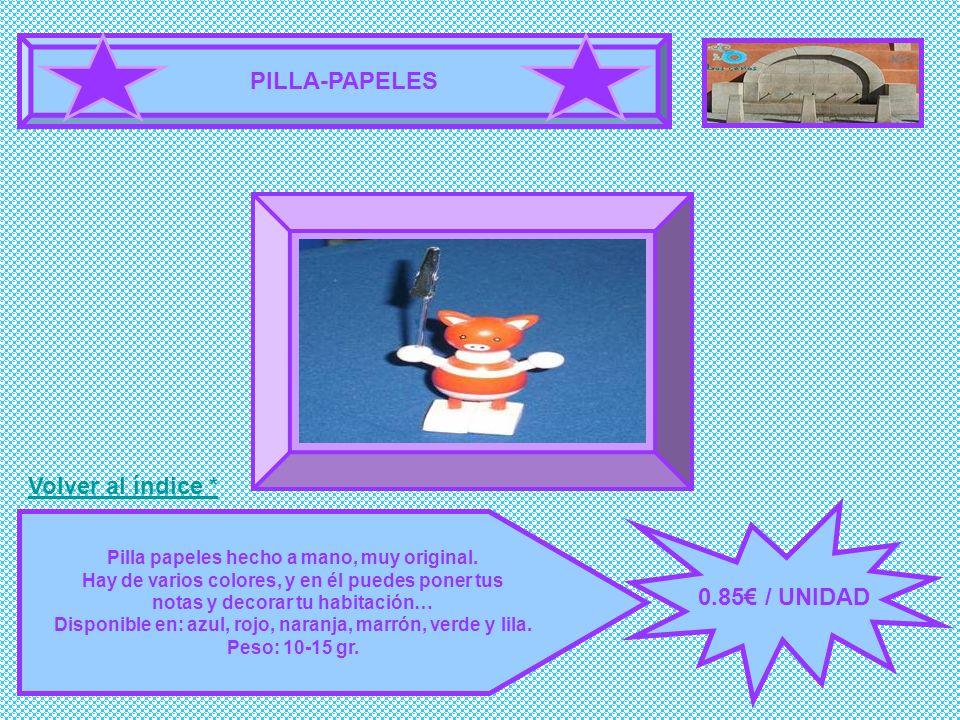 PILLA-PAPELES 0.85 / UNIDAD Pilla papeles hecho a mano, muy original. Hay de varios colores, y en él puedes poner tus notas y decorar tu habitación… D