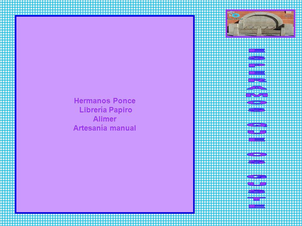 Hermanos Ponce Librería Papiro Alimer Artesanía manual
