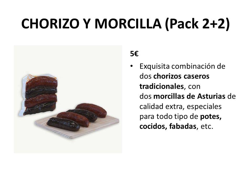 CHORIZO Y MORCILLA (Pack 2+2) 5 Exquisita combinación de dos chorizos caseros tradicionales, con dos morcillas de Asturias de calidad extra, especiale
