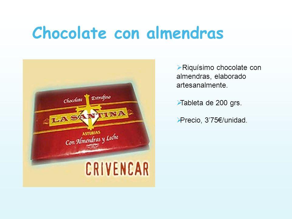 Chocolate con almendras Riquísimo chocolate con almendras, elaborado artesanalmente. Tableta de 200 grs. Precio, 375/unidad.