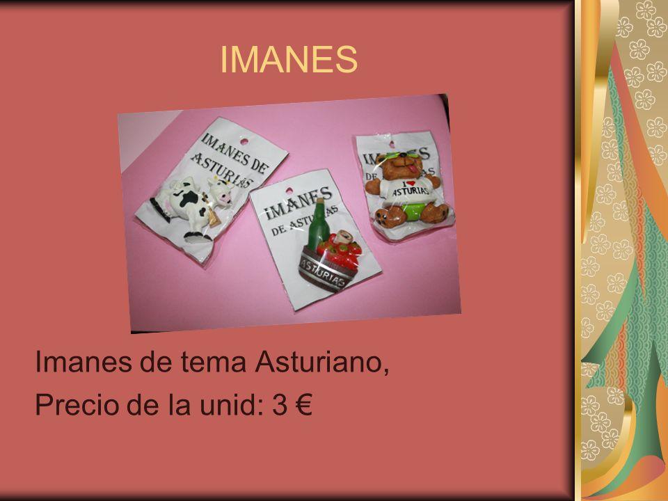 IMANES Imanes de tema Asturiano, Precio de la unid: 3