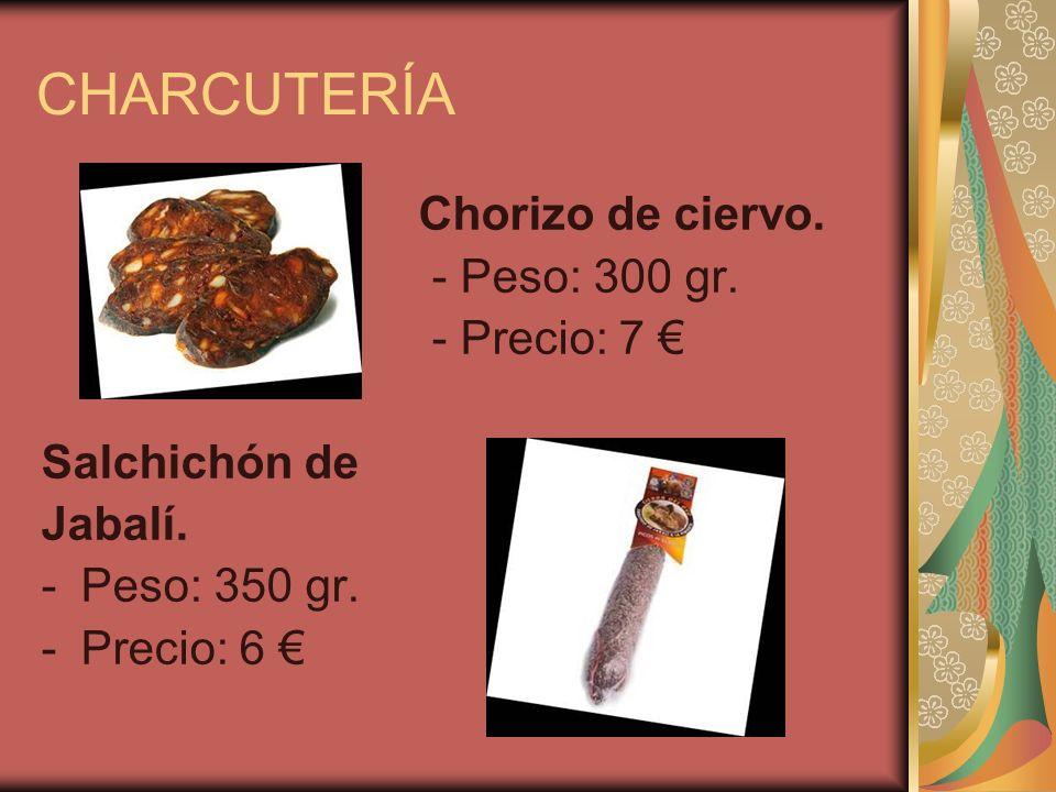 CHARCUTERÍA Chorizo de ciervo. - Peso: 300 gr. - Precio: 7 Salchichón de Jabalí.