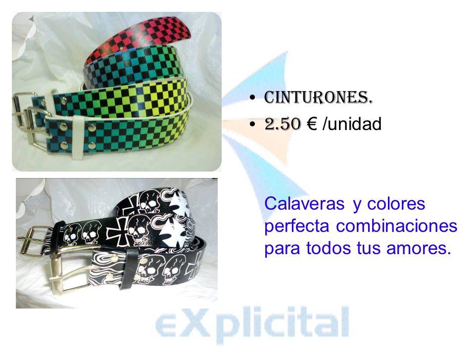 Cinturones. 2.50 /unidad Calaveras y colores perfecta combinaciones para todos tus amores.