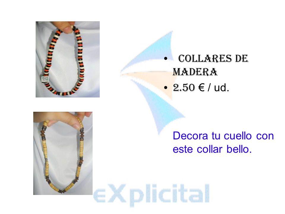 COLLARES DE MADERA 2.50 / ud. Decora tu cuello con este collar bello.