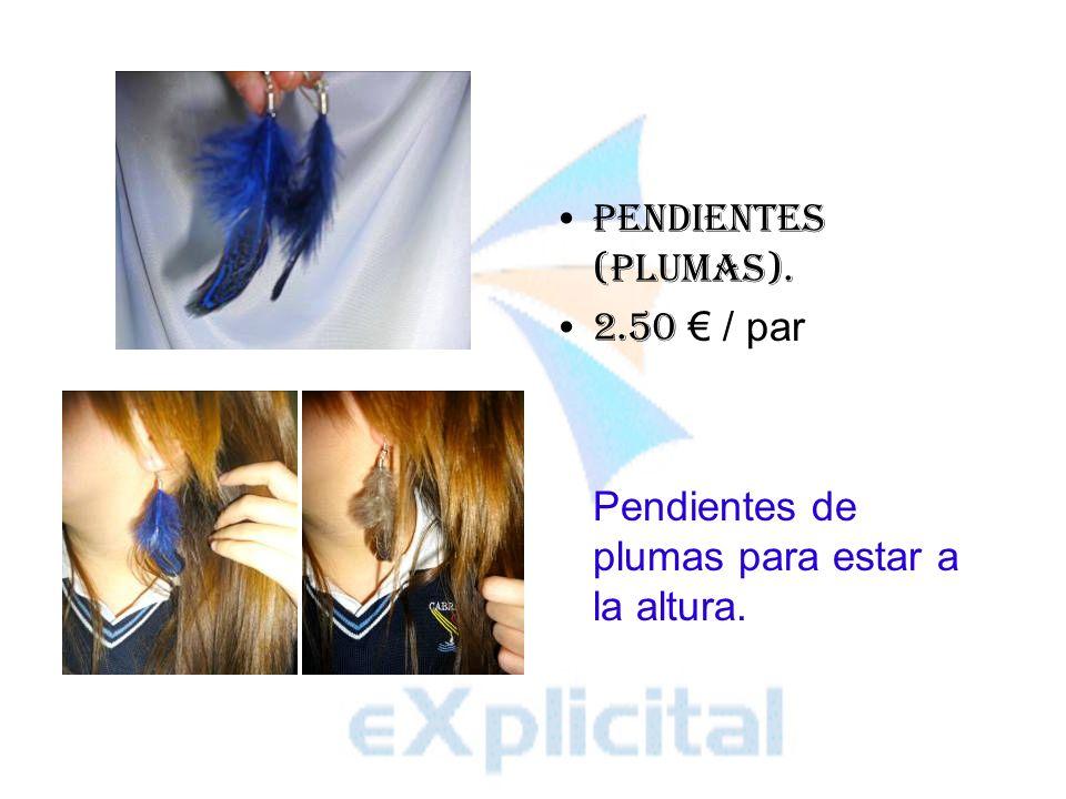 PENDIENTES (PLUMAS). 2.50 / par Pendientes de plumas para estar a la altura.