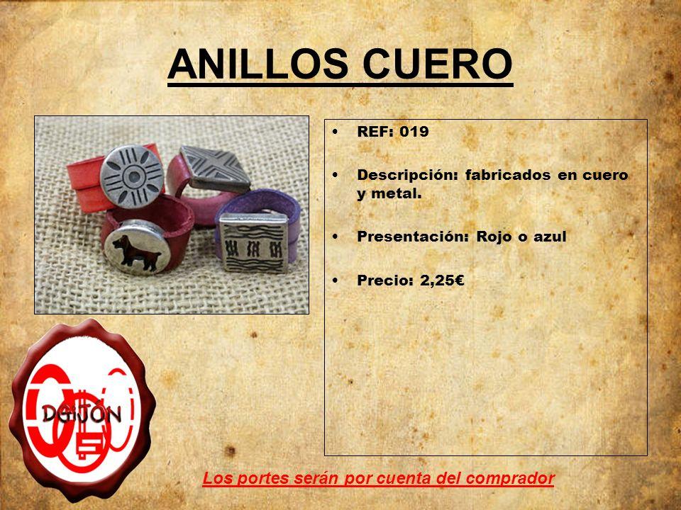 ANILLOS CUERO REF: 019 Descripción: fabricados en cuero y metal.