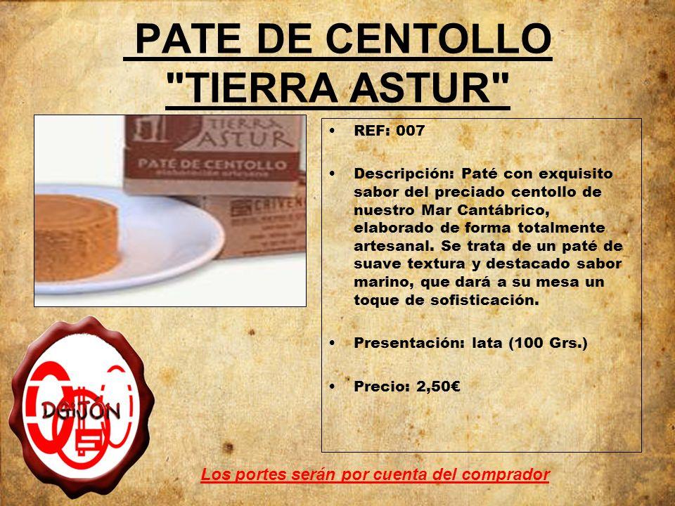 PATE DE CENTOLLO TIERRA ASTUR REF: 007 Descripción: Paté con exquisito sabor del preciado centollo de nuestro Mar Cantábrico, elaborado de forma totalmente artesanal.