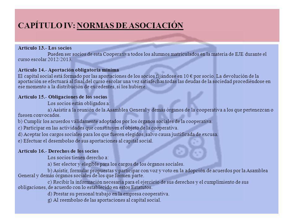 CAPÍTULO IV: NORMAS DE ASOCIACIÓN Artículo 13.