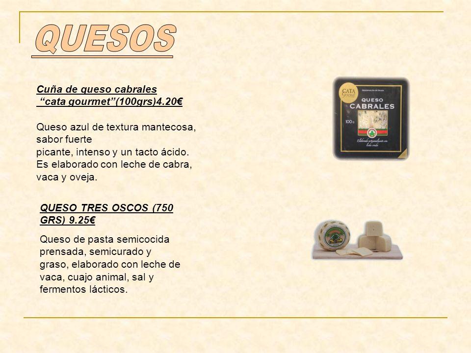 Cuña de queso cabrales cata gourmet(100grs)4.20 Queso azul de textura mantecosa, sabor fuerte picante, intenso y un tacto ácido.