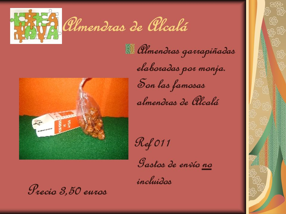 Almendras de Alcalá Almendras garrapiñadas elaboradas por monja. Son las famosas almendras de Alcalá Ref 011 Gastos de envío no incluidos Precio 3,50