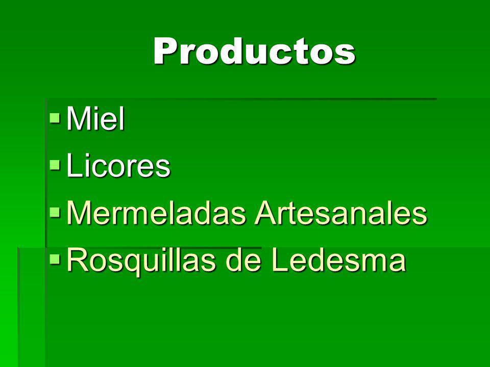 Productos Productos Miel Miel Licores Licores Mermeladas Artesanales Mermeladas Artesanales Rosquillas de Ledesma Rosquillas de Ledesma