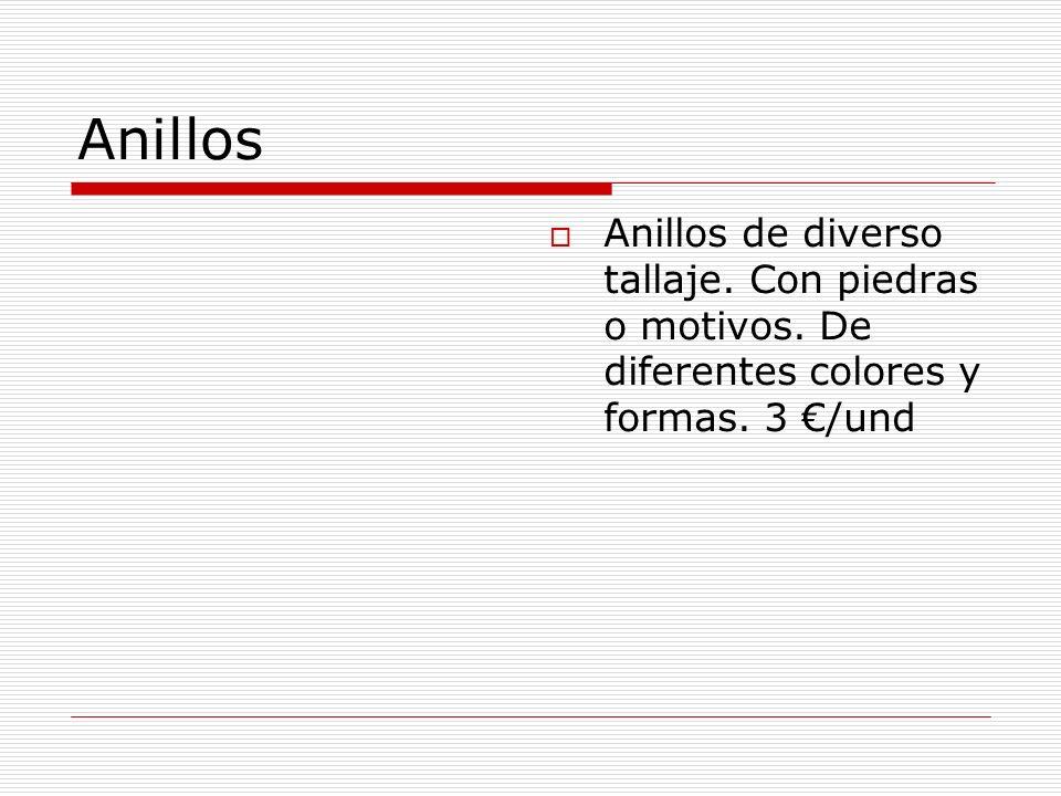 Anillos Anillos de diverso tallaje. Con piedras o motivos. De diferentes colores y formas. 3 /und