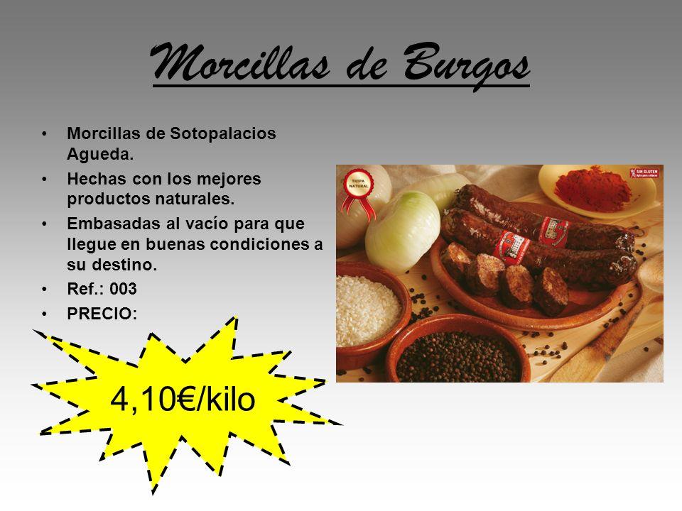 Morcillas de Burgos Morcillas de Sotopalacios Agueda. Hechas con los mejores productos naturales. Embasadas al vacío para que llegue en buenas condici