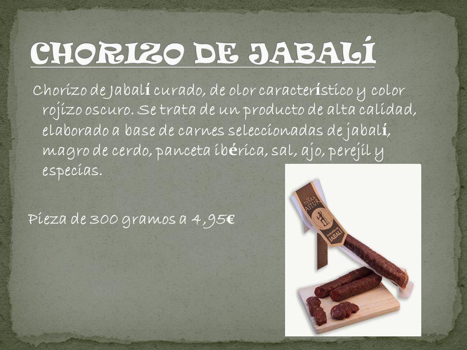 Chorizo de Jabal í curado, de olor caracter í stico y color rojizo oscuro. Se trata de un producto de alta calidad, elaborado a base de carnes selecci