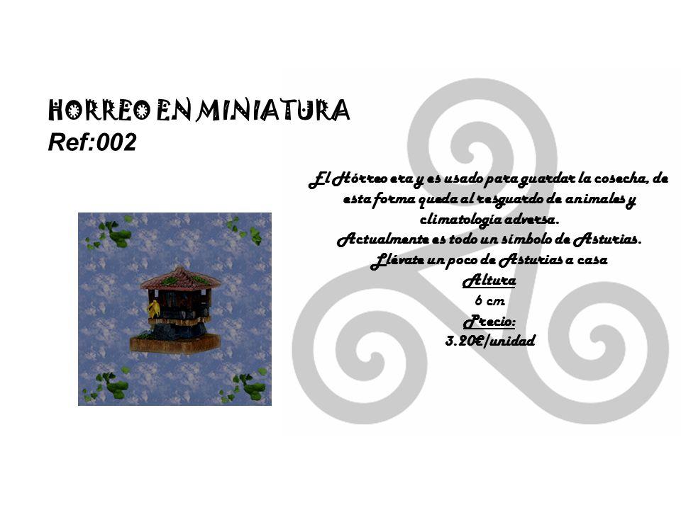 HORREO EN MINIATURA Ref:002 El Hórreo era y es usado para guardar la cosecha, de esta forma queda al resguardo de animales y climatología adversa.