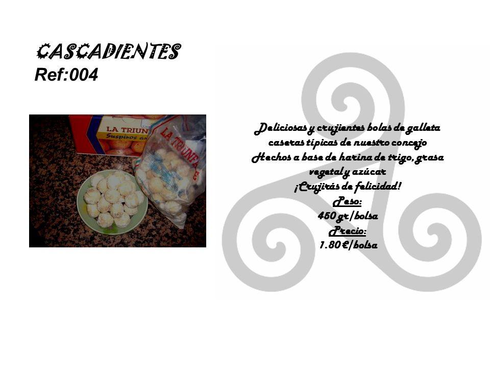 CASCADIENTES Ref:004 Deliciosas y crujientes bolas de galleta caseras típicas de nuestro concejo Hechos a base de harina de trigo, grasa vegetal y azúcar ¡Crujirás de felicidad.