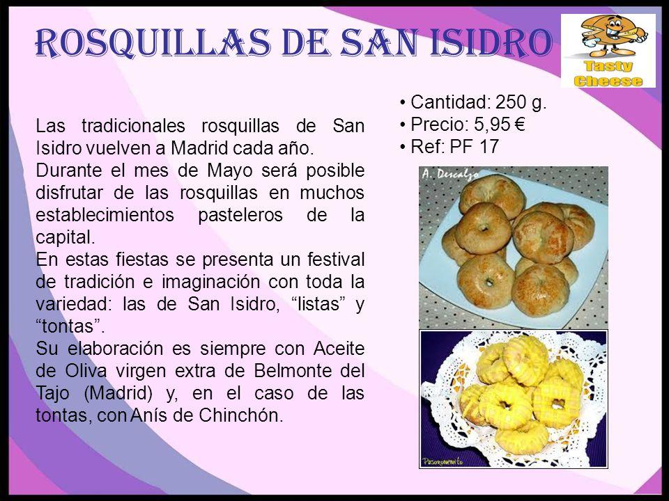 ROSQUILLAS DE SAN isidro Las tradicionales rosquillas de San Isidro vuelven a Madrid cada año.