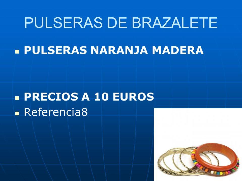 PULSERAS DE BRAZALETE PULSERAS NARANJA MADERA PRECIOS A 10 EUROS Referencia8