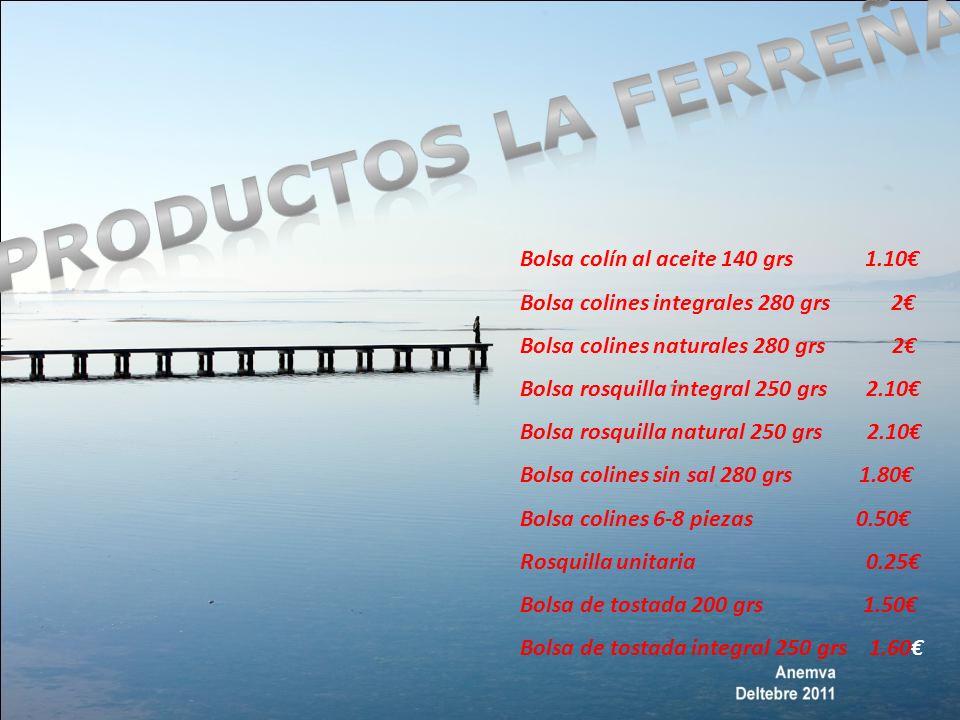 Ref :V1 Bolsas Colin de Aceite de Oliva 140gr: 1.10 IVA % (no incluido)