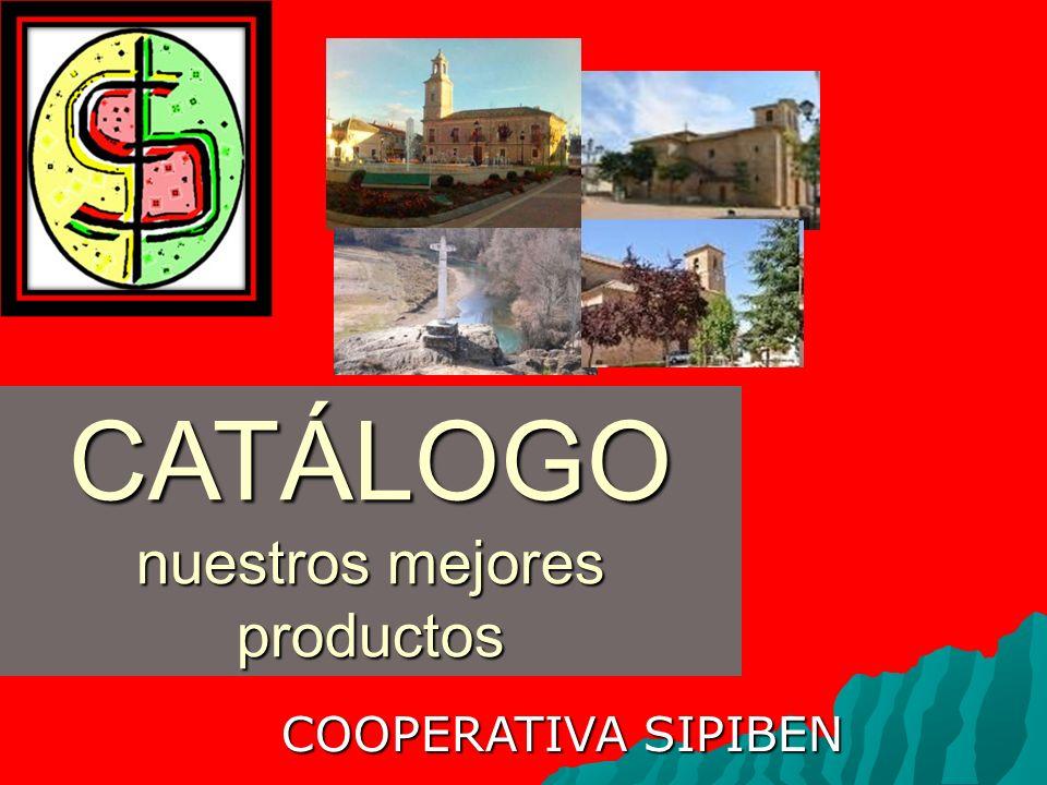 CATÁLOGO nuestros mejores productos COOPERATIVA SIPIBEN