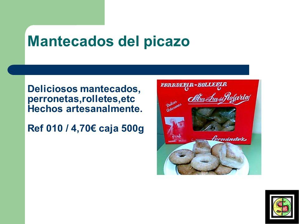 ROCAS Rocas.Producto hecho de Chocolate puro y almendras tostadas Ref 009 : 300 g 6,80 120 g 3,50