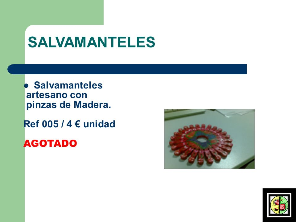 SALVAMANTELES Salvamanteles artesano con pinzas de Madera. Ref 005 / 4 unidad AGOTADO