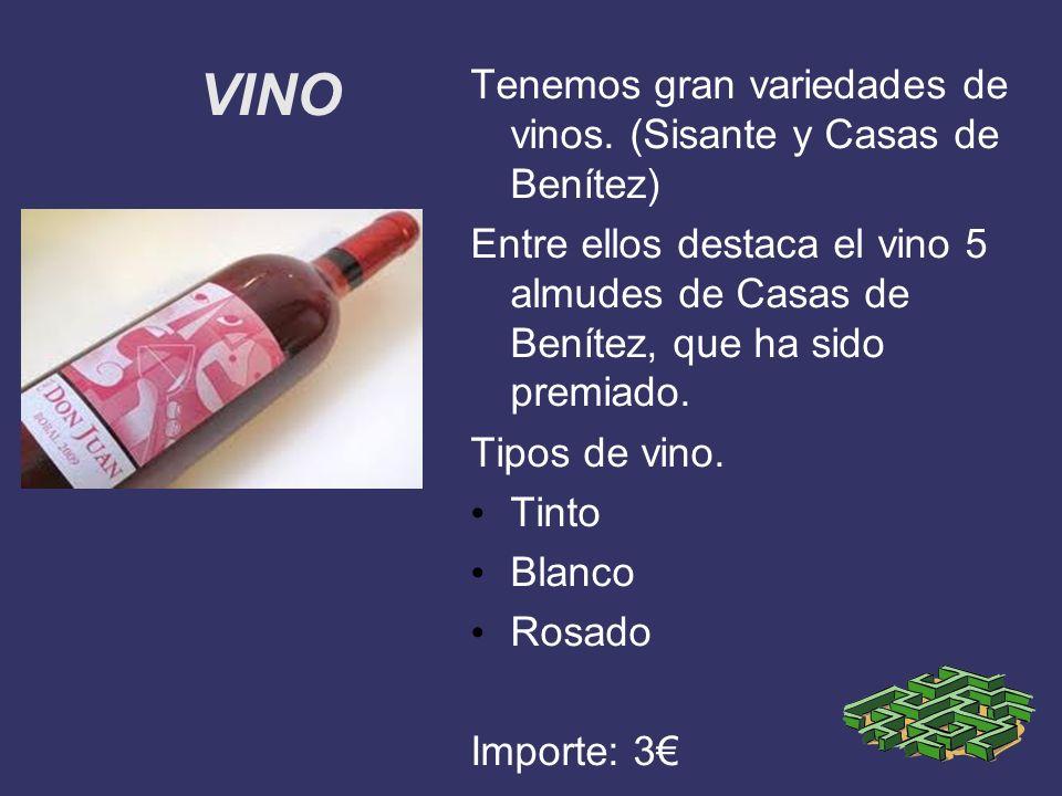 VINO Tenemos gran variedades de vinos. (Sisante y Casas de Benítez) Entre ellos destaca el vino 5 almudes de Casas de Benítez, que ha sido premiado. T
