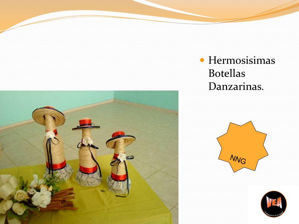 Hermosisimas Botellas Danzarinas. NNG
