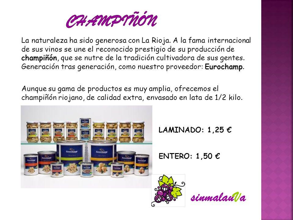 La naturaleza ha sido generosa con La Rioja. A la fama internacional de sus vinos se une el reconocido prestigio de su producción de champiñón, que se