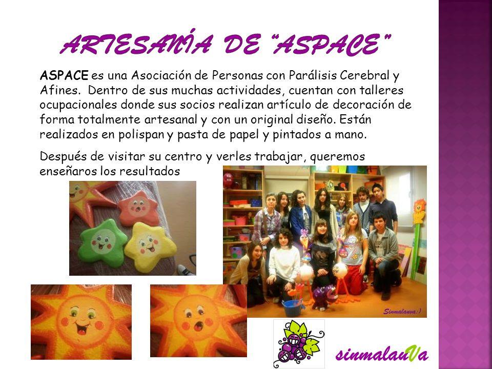 ASPACE es una Asociación de Personas con Parálisis Cerebral y Afines. Dentro de sus muchas actividades, cuentan con talleres ocupacionales donde sus s