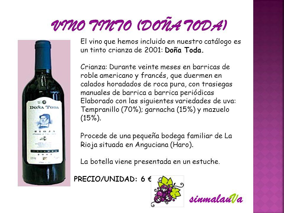 El vino que hemos incluido en nuestro catálogo es un tinto crianza de 2001: Doña Toda. Crianza: Durante veinte meses en barricas de roble americano y