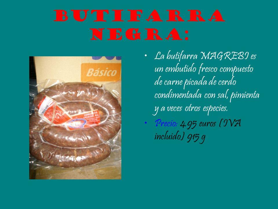 Butifarra negra: La butifarra MAGREBI es un embutido fresco compuesto de carne picada de cerdo condimentada con sal, pimienta y a veces otros especies