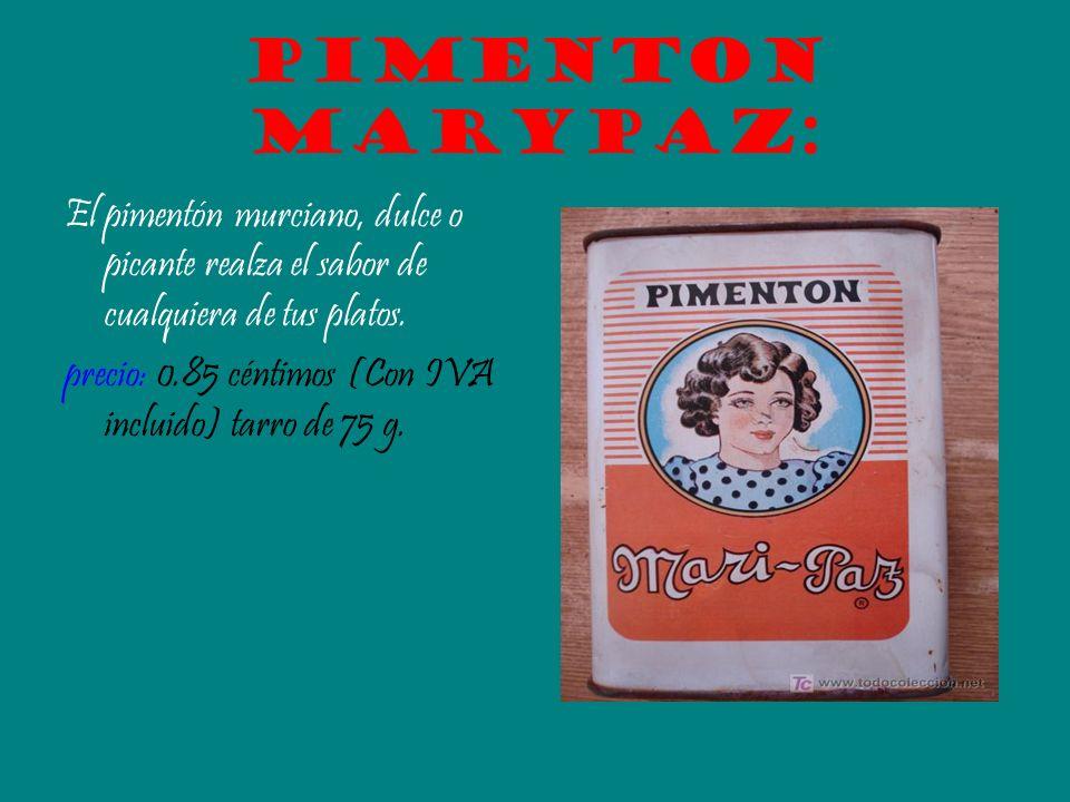 Pimenton marypaz: El pimentón murciano, dulce o picante realza el sabor de cualquiera de tus platos. precio: 0.85 céntimos (Con IVA incluido) tarro de