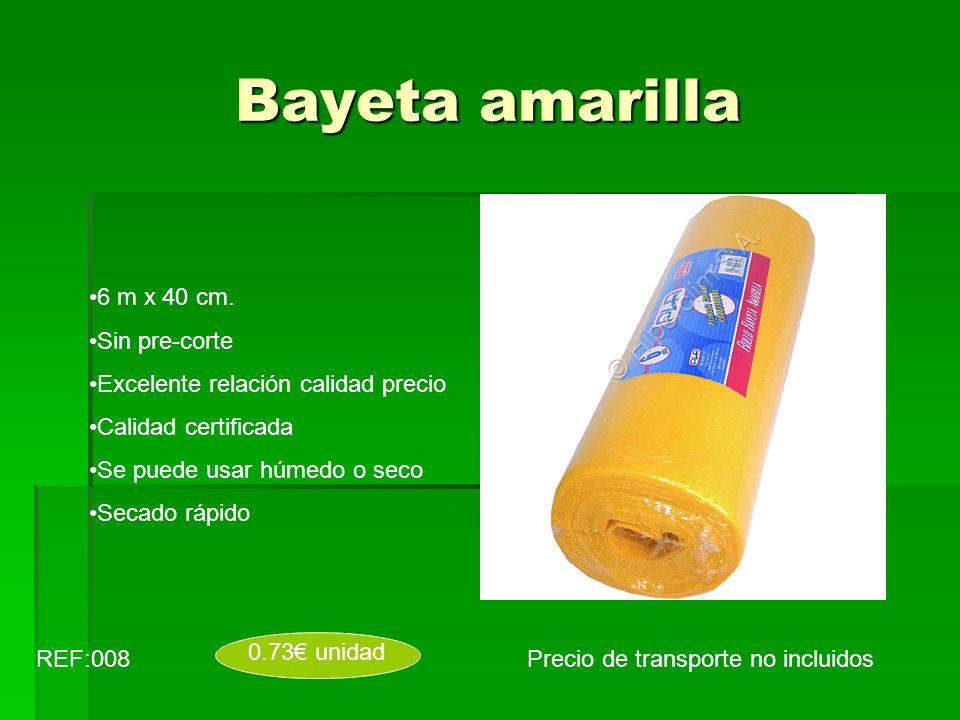 Bayeta amarilla Precio de transporte no incluidosREF:008 0.73 unidad 6 m x 40 cm. Sin pre-corte Excelente relación calidad precio Calidad certificada
