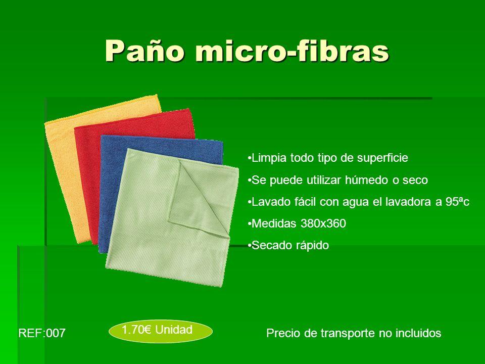 Paño micro-fibras Precio de transporte no incluidosREF:007 1.70 Unidad Limpia todo tipo de superficie Se puede utilizar húmedo o seco Lavado fácil con