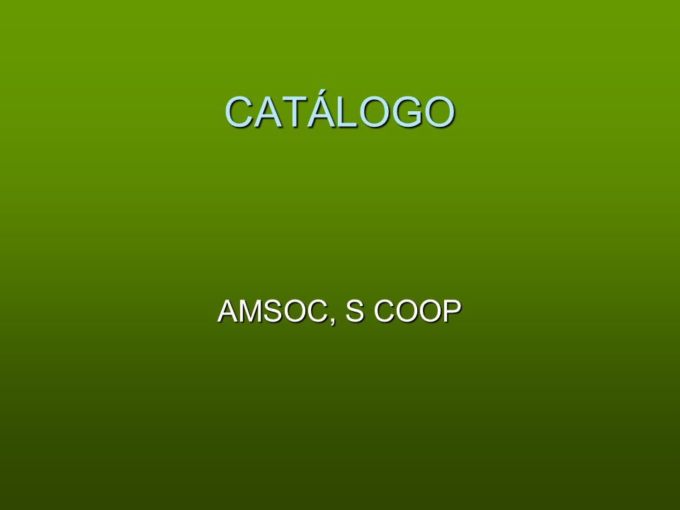 CATÁLOGO AMSOC, S COOP